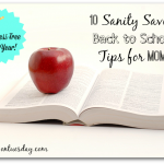 10 Sanity Saving Back to School Tips for Moms #backtoschool #moms