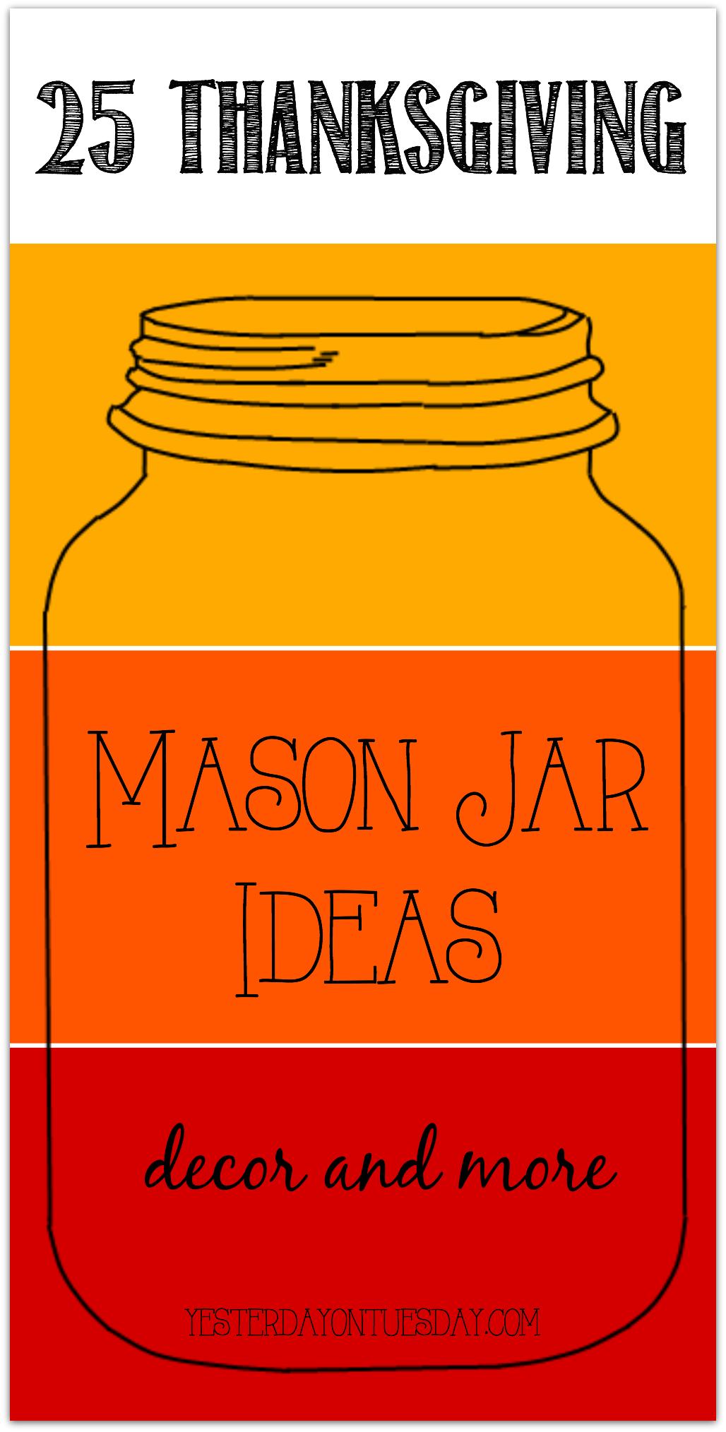 25 Thanksgiving Mason Jar Ideas