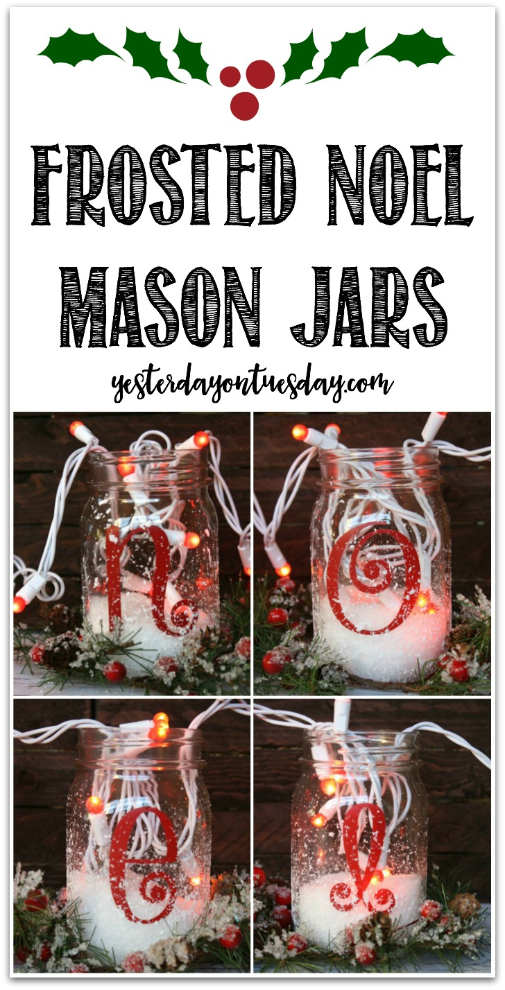 Frosted NOEL Mason Jars: How to transform simple mason jars into magical decor for Christmas and the holiday season!