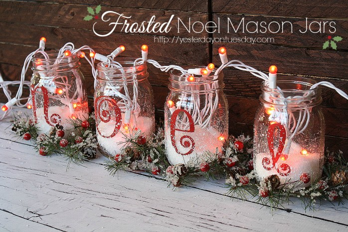 Frosted Noel Mason Jars, a cheap and easy Christmas decor idea from http://yesterdayontuesday.com