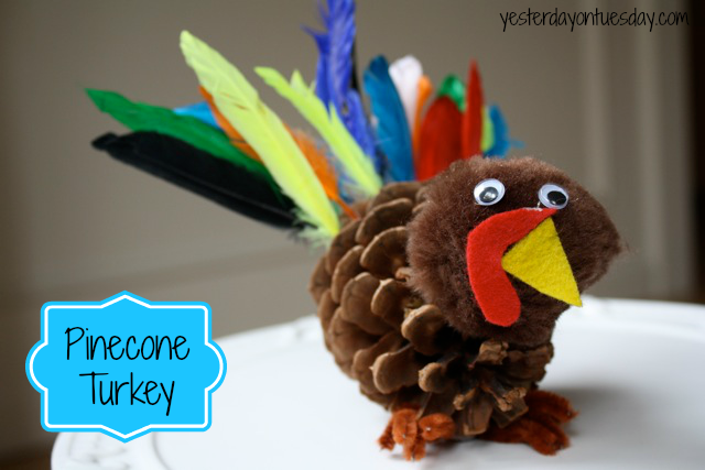 Craft a turkey from a pinecone, perfect Thanksgiving craft from http://yesterdayontuesday.com