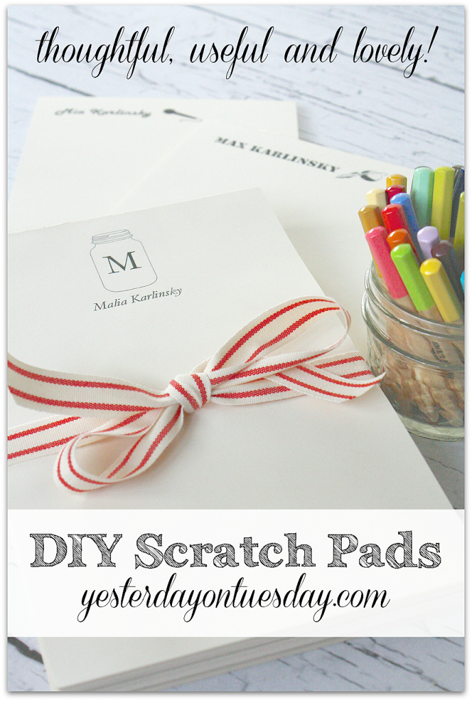 How to make DIY Scratch Pads for yourself or as a thoughtful gift idea from https://yesterdayontuesday.com