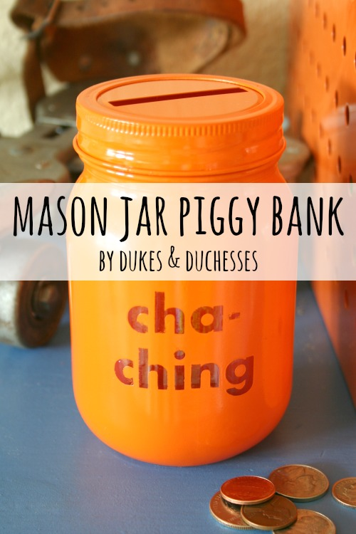 Mason Jar Piggy Bank from Dukes and Duchesses