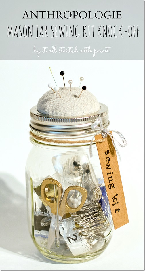 Mason Jar Sewing Kit from It All Started with Paint