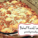 Baked Ravioli Lasagna recipe great for family dinners or entertaining via https://yesterdayontuesday.com