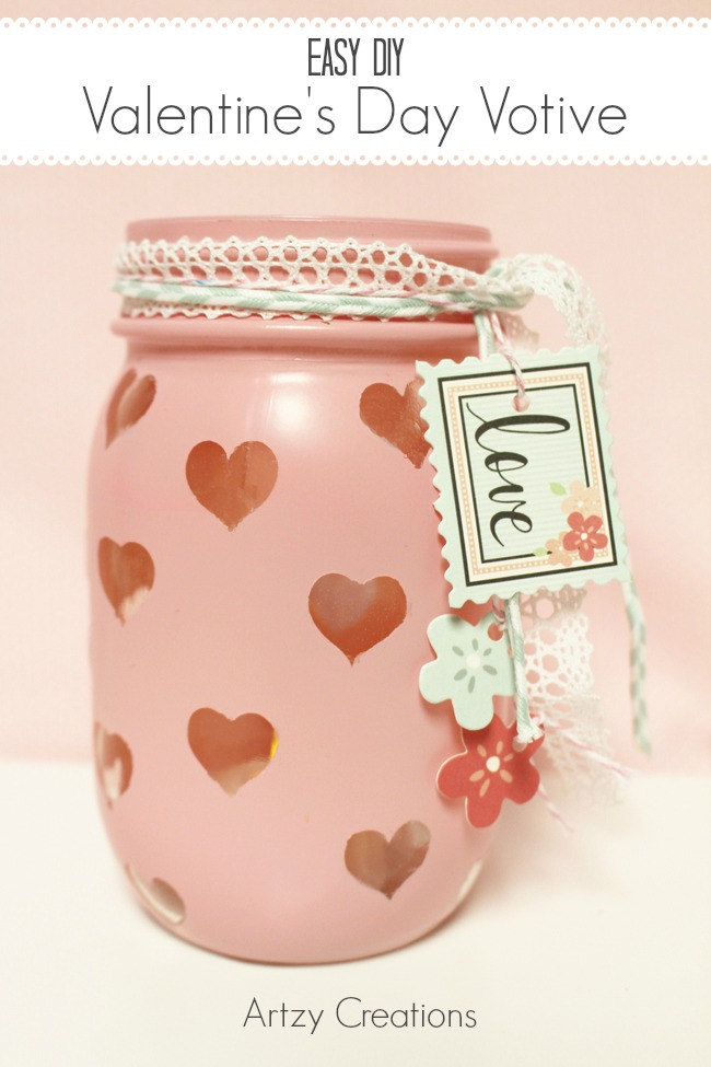 Easy DIY Valentines Day Votive Artzy Creations