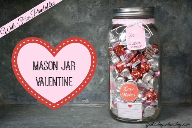 Mason Jar Valentine with free Printables from http://yesterdayontuesday.com