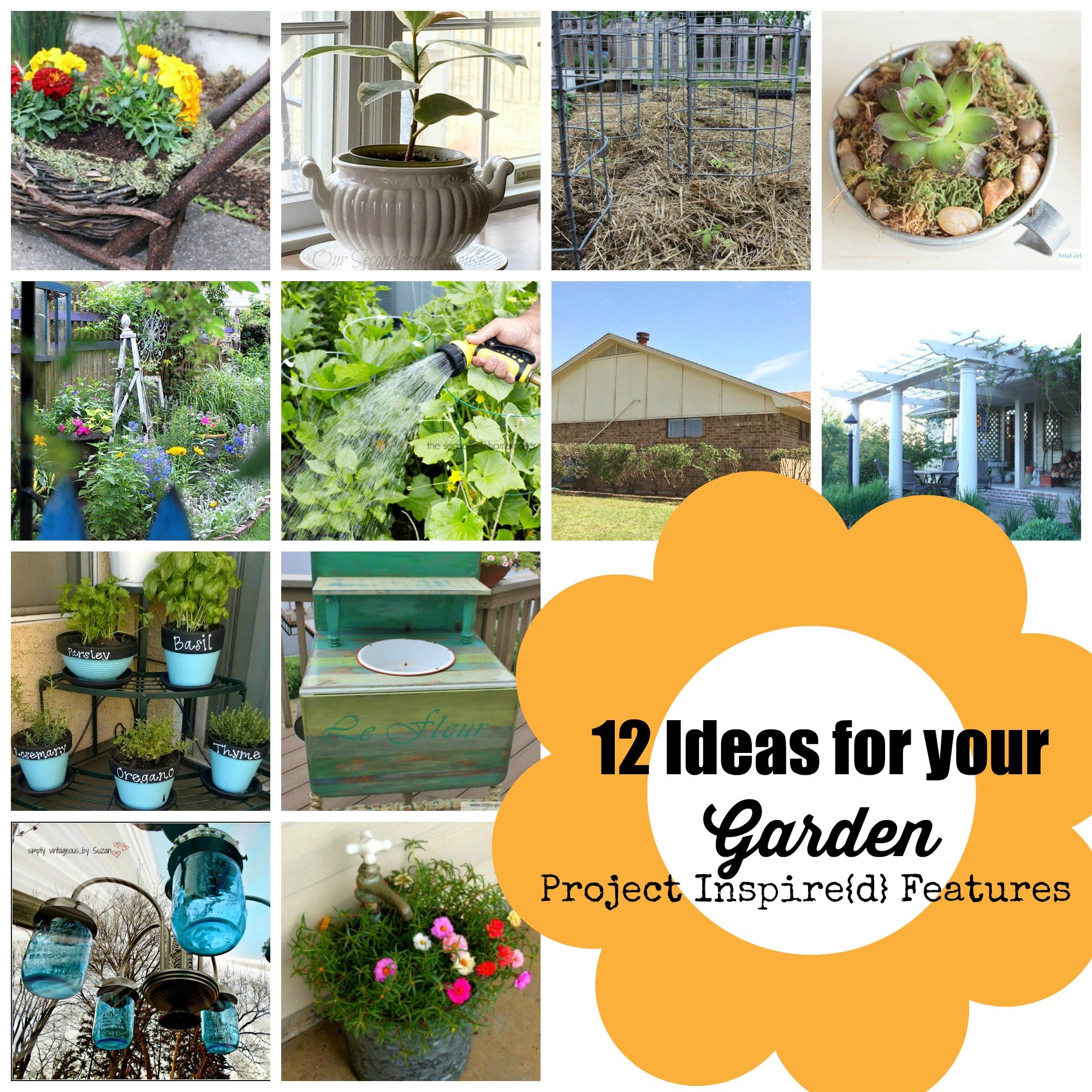 A Dozen Ideas for Your Garden
