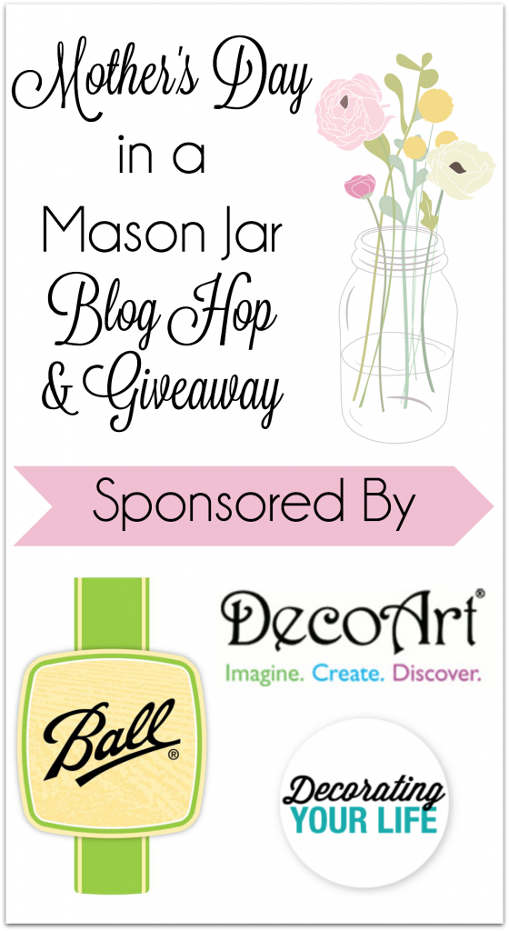 Mother's Day in a Mason Jar Hop & Giveaway Graphic