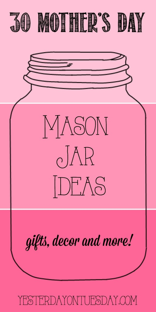30 Mothers Day Mason Jar Ideas 512x1024 Jpg