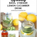 Refreshing Basil Vinegar Lemon Cucumber Drink in a Mason Jar, a delicious beverage to enjoy in summer or anytime.
