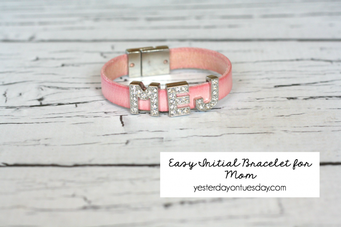 Super Easy DIY Initial Bracelet for Mom