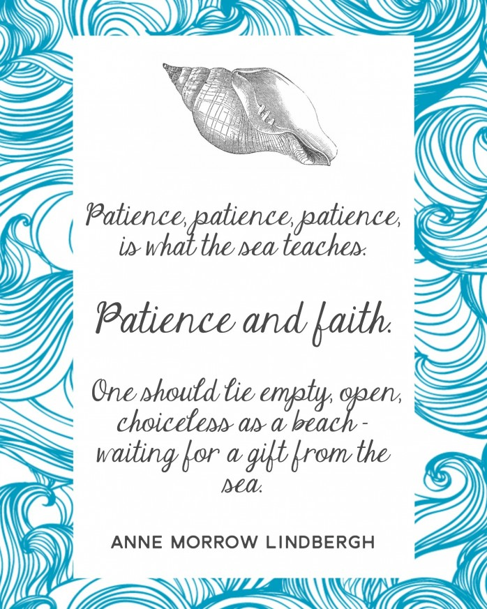 Patience and Faith Printable Art, a quote from Anne Morrow Lindbergh