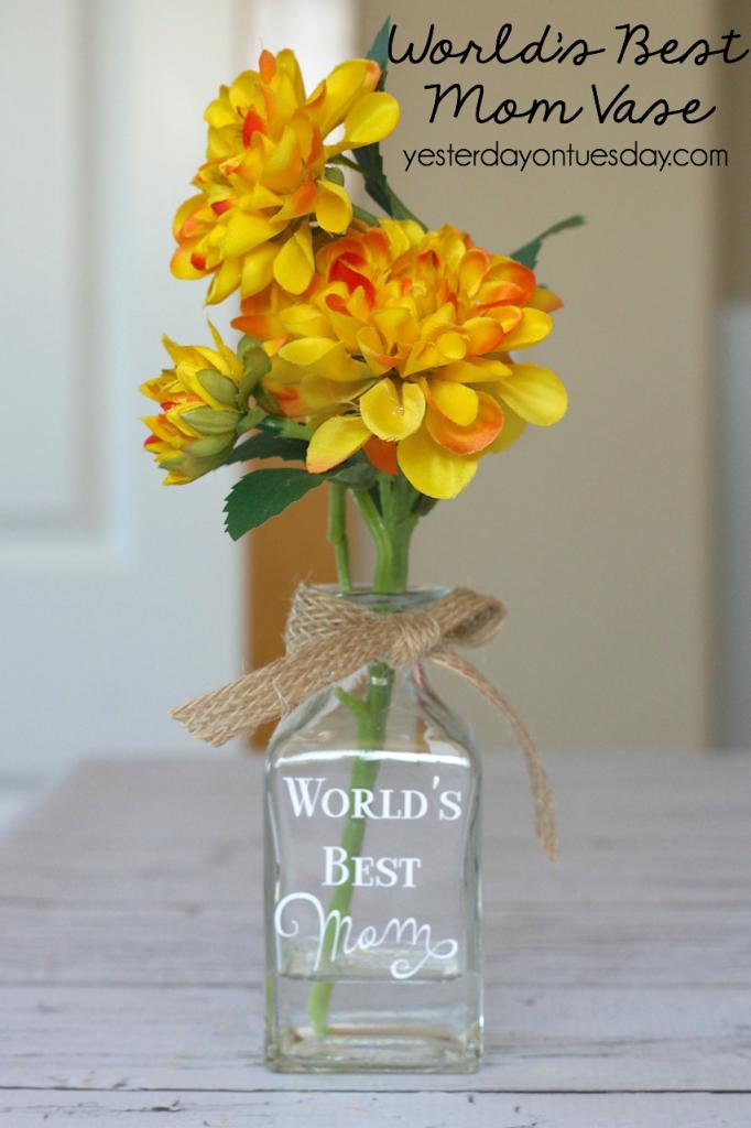 Easy World's Best Mom Vase, a fun gift for Mom