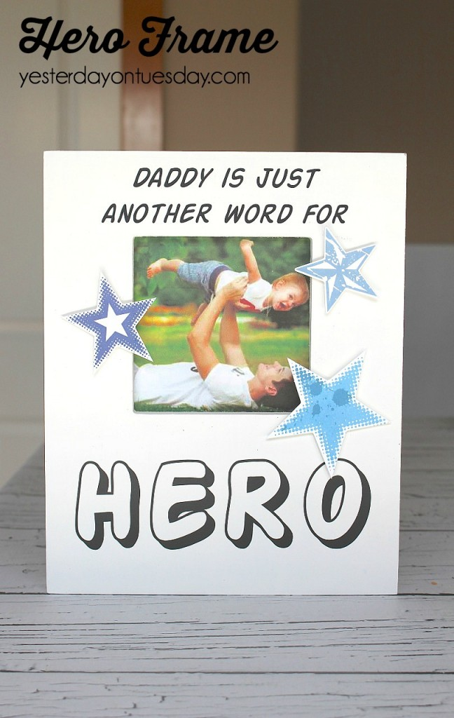 Hero Frame, fun Father's Day for Dad