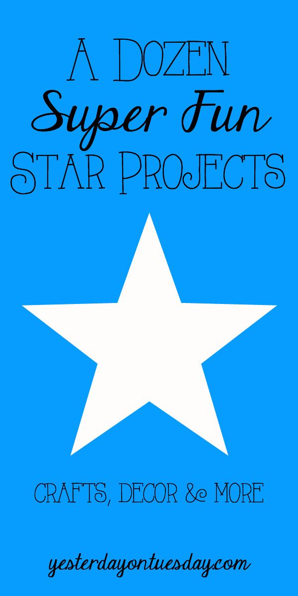 A Dozen Super Fun Star Projects