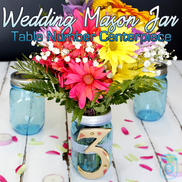 Wedding Mason Jar Table Number Centerpieces