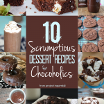 A curated collection of scrumptious chocolate One to pin: dessert recipes