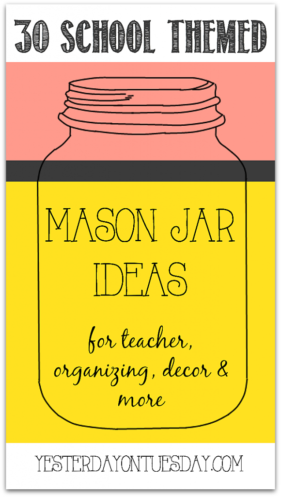 Thirty school themed mason jar ideas for decor, gifts, organizing and more.