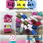 How to assemble a Nail Lover's gift in a Jar, perfect present for your tween or teen daughter, or your BFF! Free printable label and tags, looks fabulous in a mason jar.