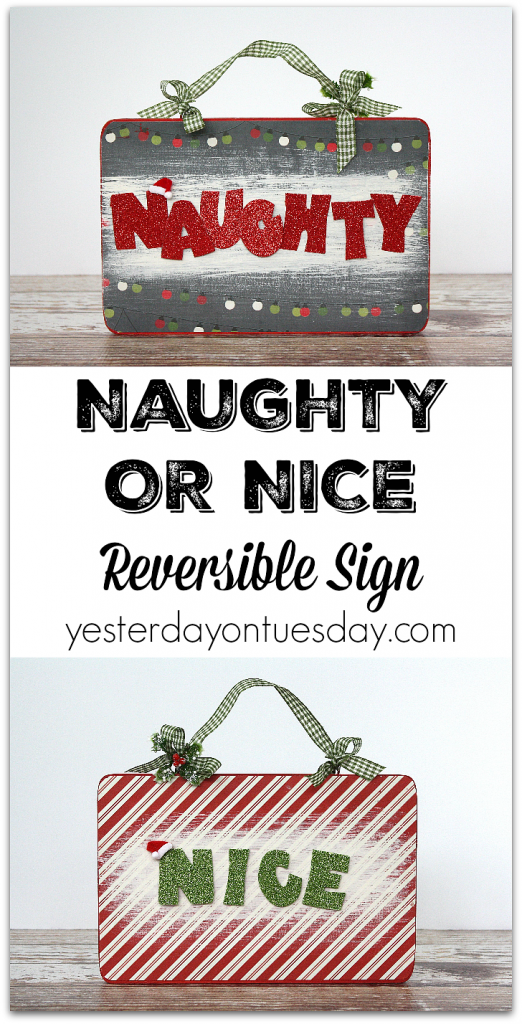 How to make a Naughty or Nice Reversible Sign