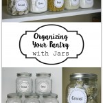 Organizing Your Pantry with Jars and Giveaway