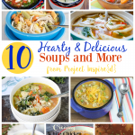 10 Hearty and Delicious Soup Recipes