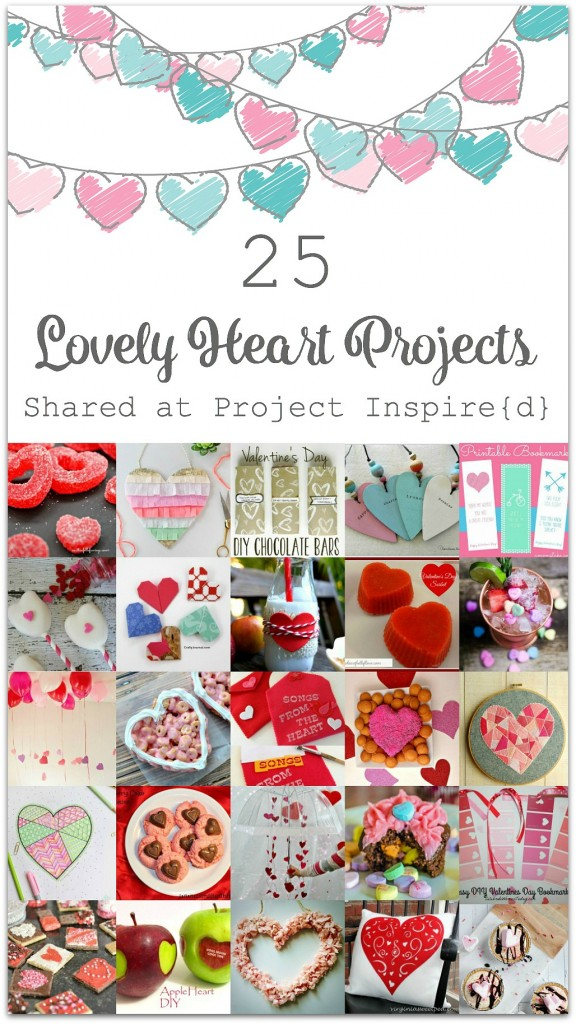 25 Lovely Heart Projects including crafts, decor and recipes, all shared at Project Inspire{d}!