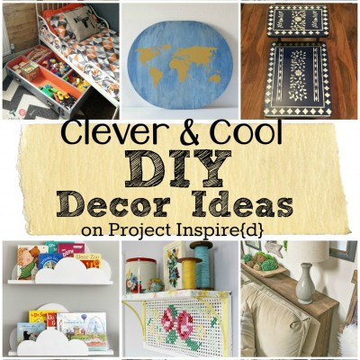 A Dozen Clever and Cool DIY Decor Ideas