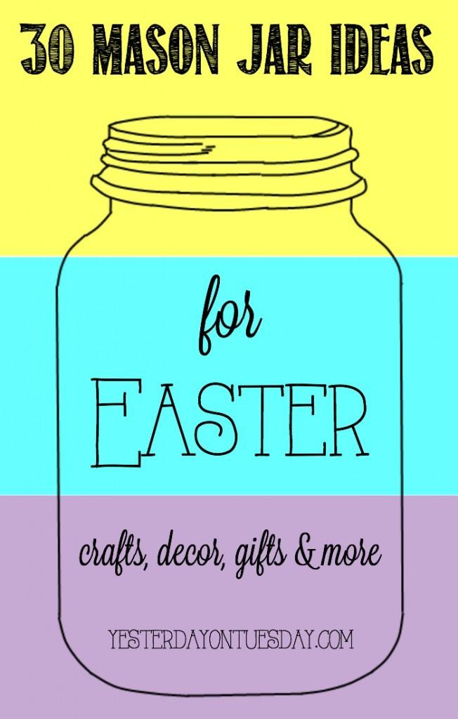 30 Mason Jar Idea for Easter