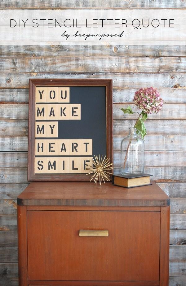 DIY Stencil Letter Quote