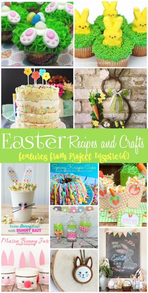 Easter Recipes and Crafts from Project Inspire{d}