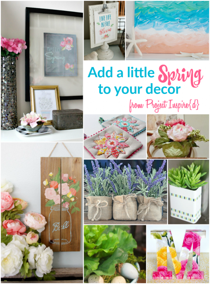 Lovely spring decor projects, shared at the weekly Project Inspire{d} Party