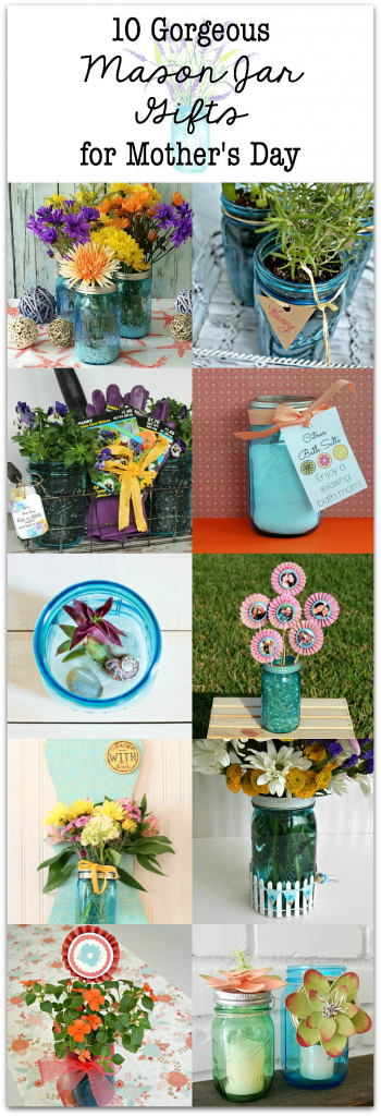 10 Gorgeous Mason Jar idea for Mother's Day
