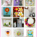 A collection of 15 Flower themed crafts and decor ideas, perfect for spring and summer