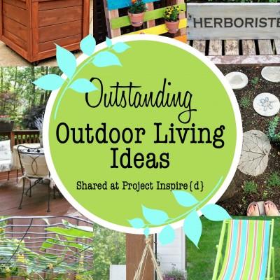 8 Outstanding Outdoor Living Ideas