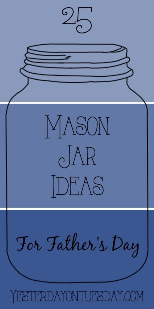 25-Mason-Jar-Ideas-for-Fathers-Day-512x1024