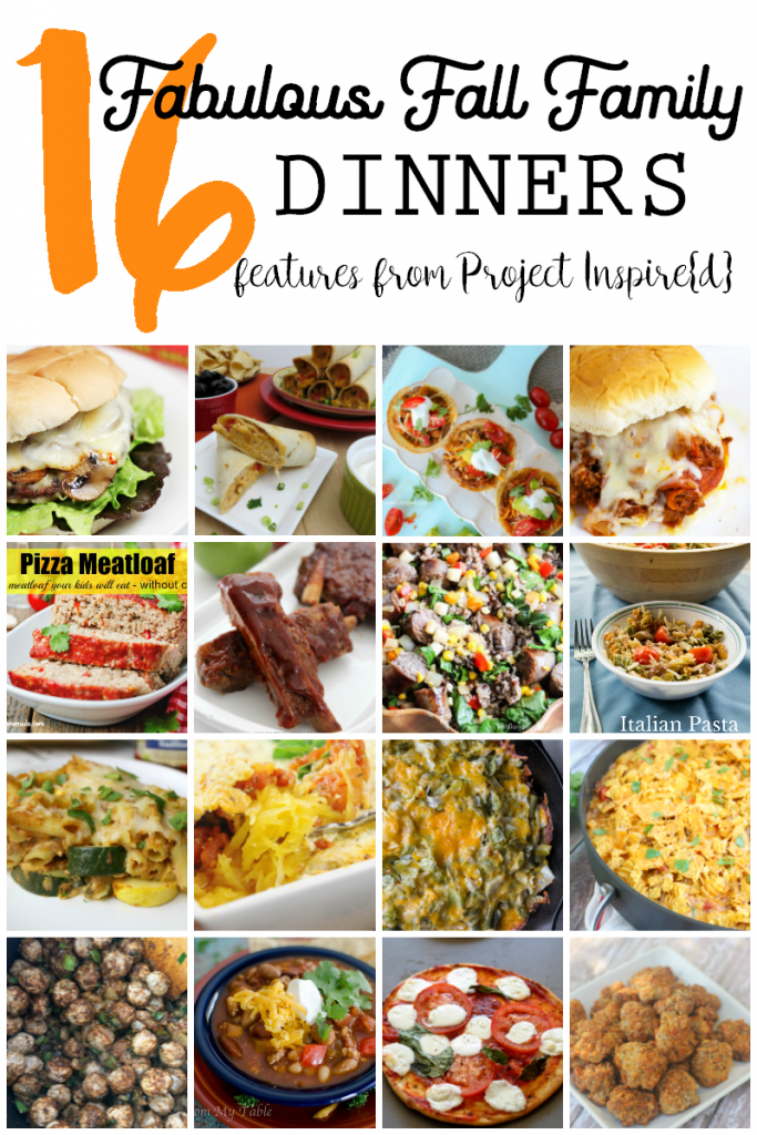 16 Fab Fall Family Dinners, great recipes for your entire family including meatballs, pizza meatloaf, pasta, soup and more