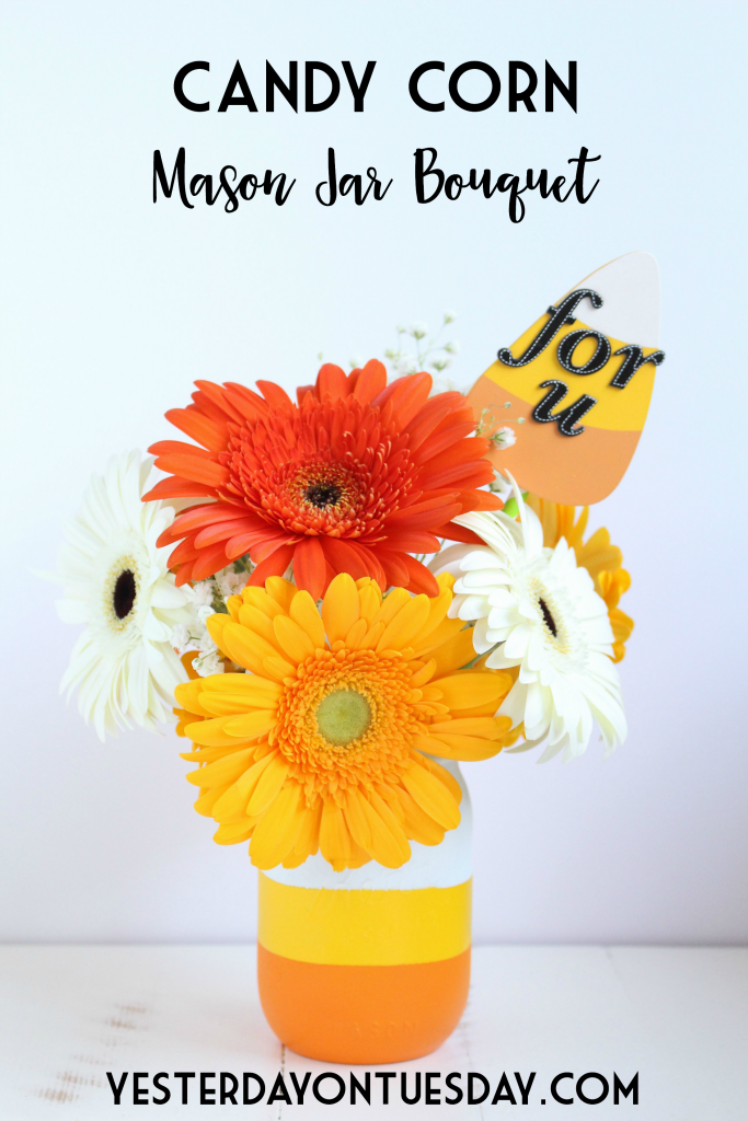 Candy Corn Mason Jar Bouquet: How to DIY a cute  Candy Corn themed mason jar and gift for Halloween