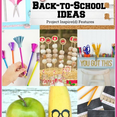 15 Awesome Back to School Ideas
