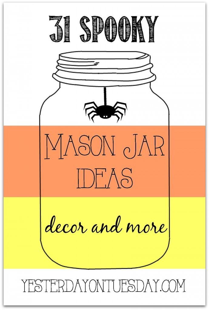 31 Spooky Halloween Mason Jar Ideas