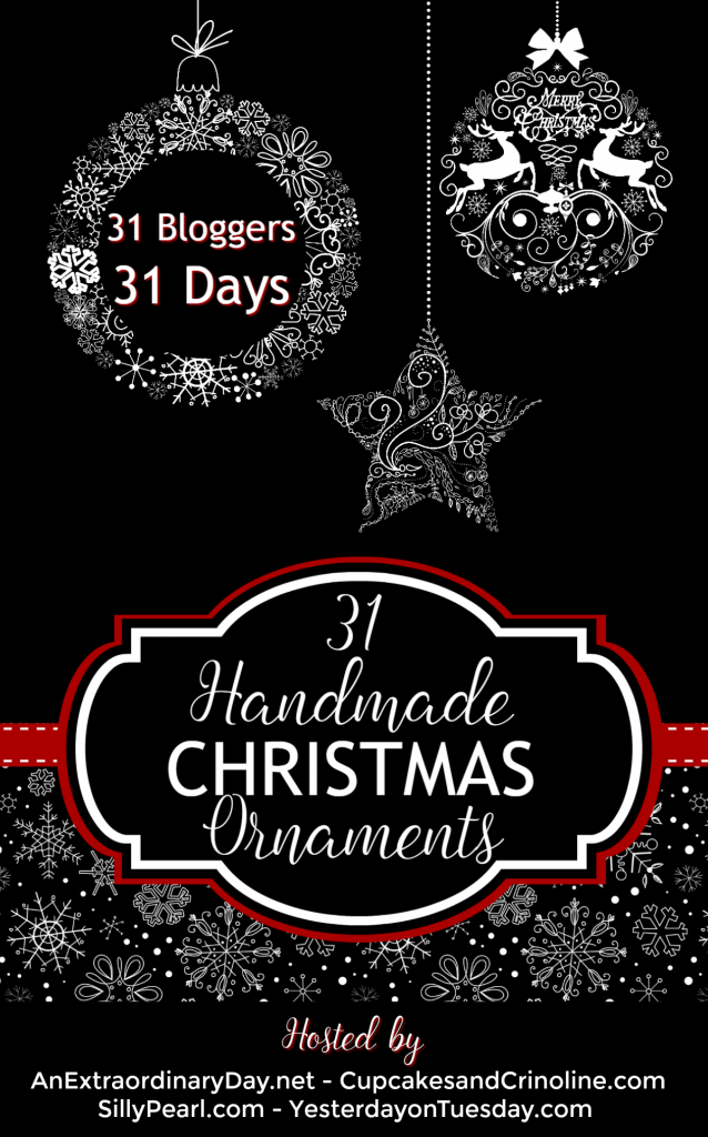31 Handmade Christmas Ornaments: 31 amazing DIY holiday and Christmas Ornament ideas