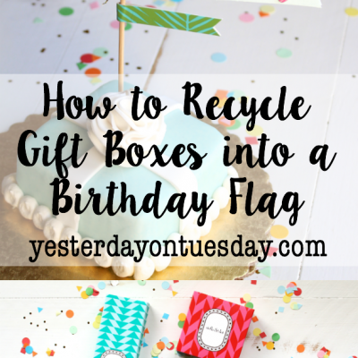 How to Recycle Gift Boxes into a Birthday Flag