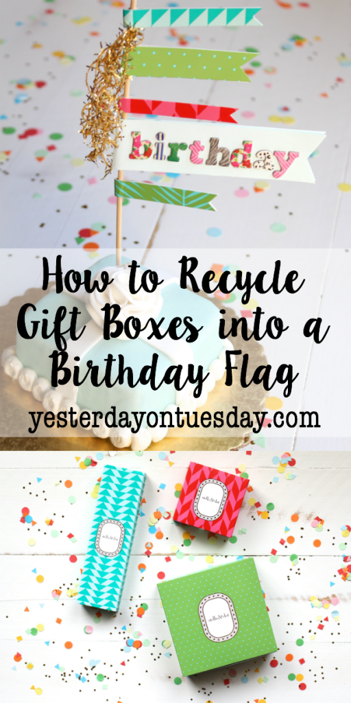 How to Recycle Gift Boxes into a Birthday Flag: Recycle old boxes into a cute birthday flag to dress up a birthday cake.