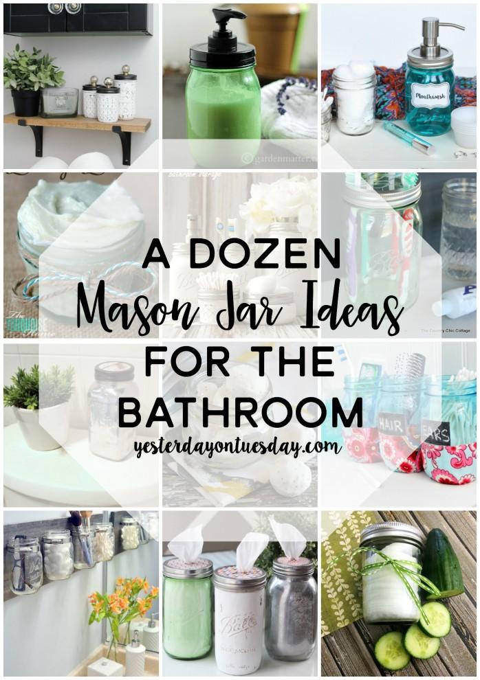 A Dozen Mason Jar Ideas for the Bathroom: Smart organizing ideas for the bathroom.