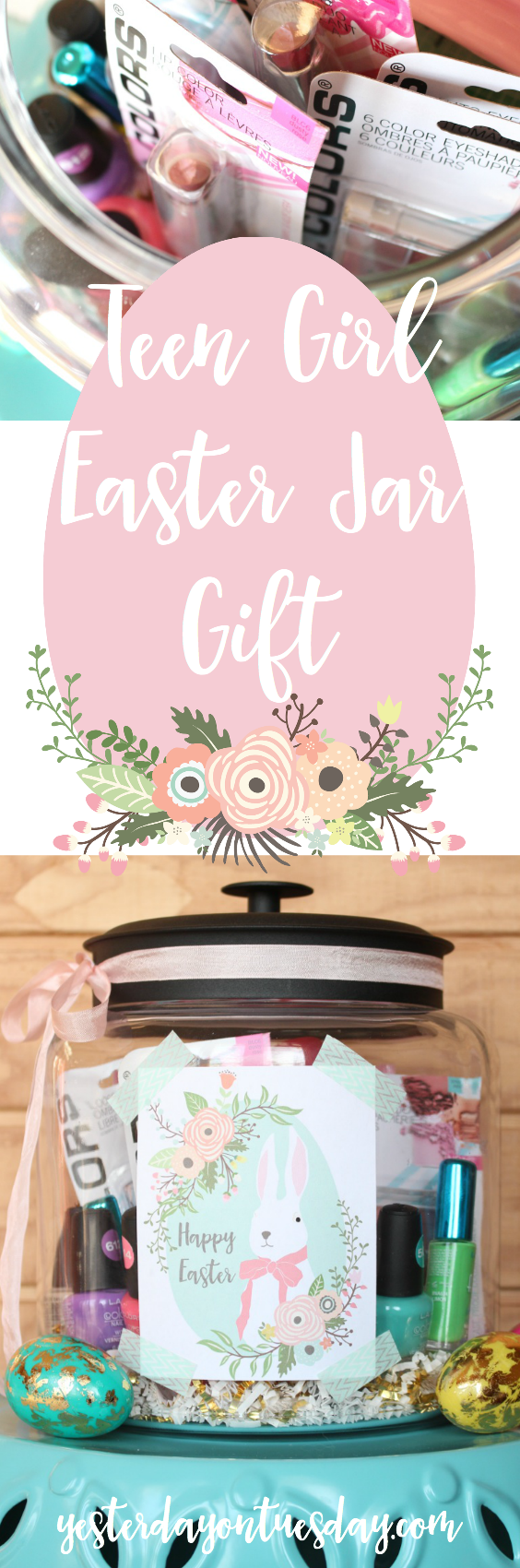 Teen Girl Easter Jar Gift: Pretty Easter present idea for teen girls including Easter printables.