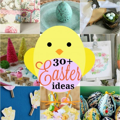 30+ Easter Craft and Decor Ideas