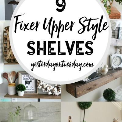 9 Fixer Upper Style Shelves
