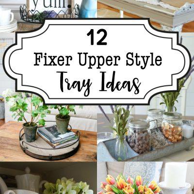 A Dozen Fixer Upper Style Tray Ideas