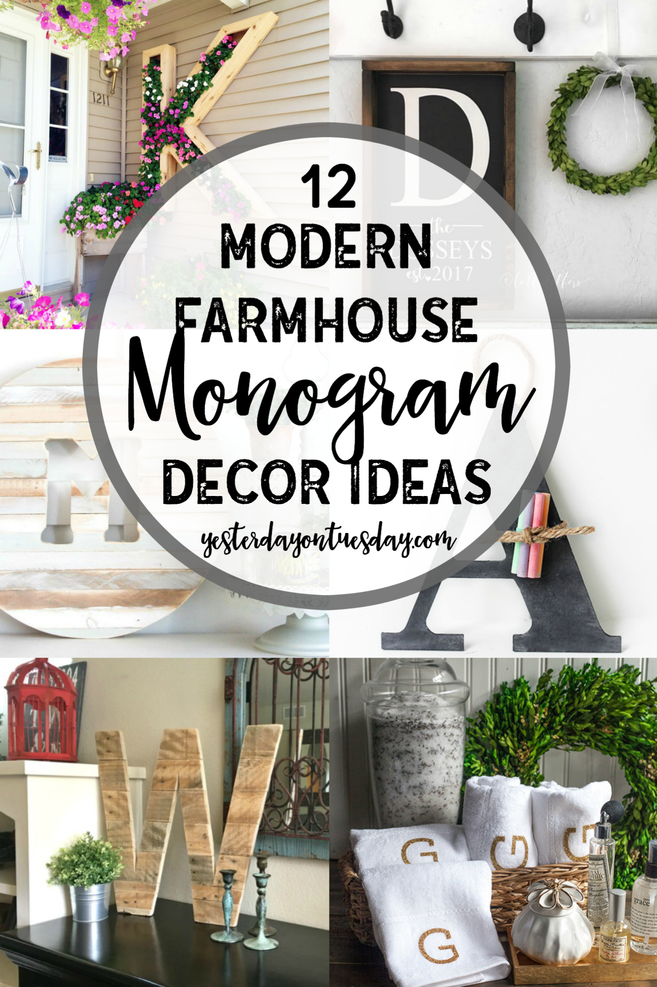 Fixer Upper Style Monogram Ideas